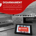 Disarmament4Educators Kicks Off with Online Roundtable Series